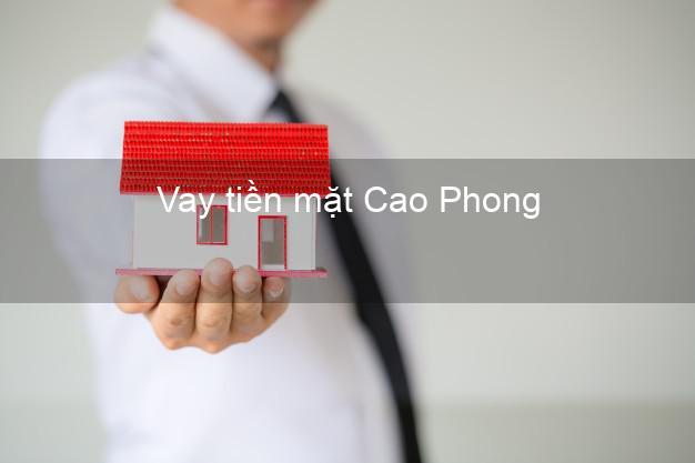 Vay tiền mặt Cao Phong Hòa Bình không giữ giấy tờ