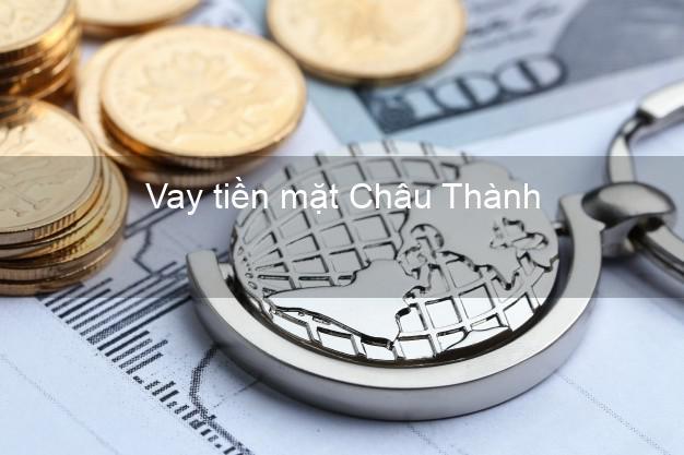 Vay tiền mặt Châu Thành Long An không giữ giấy tờ