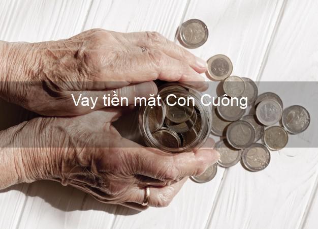 Vay tiền mặt Con Cuông Nghệ An không giữ giấy tờ