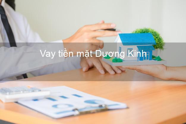 Vay tiền mặt Dương Kinh Hải Phòng không giữ giấy tờ
