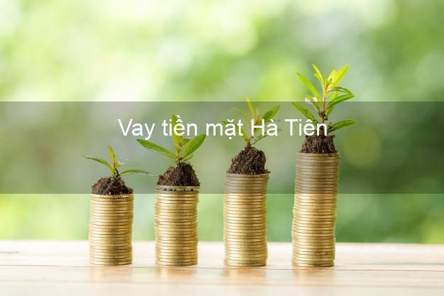 Vay tiền mặt Hà Tiên Kiên Giang không giữ giấy tờ