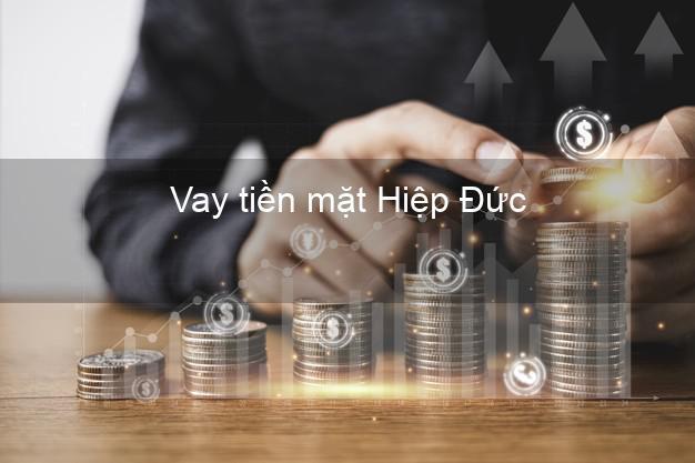 Vay tiền mặt Hiệp Đức Quảng Nam không giữ giấy tờ