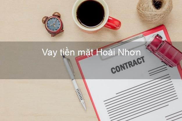 Vay tiền mặt Hoài Nhơn Bình Định không giữ giấy tờ