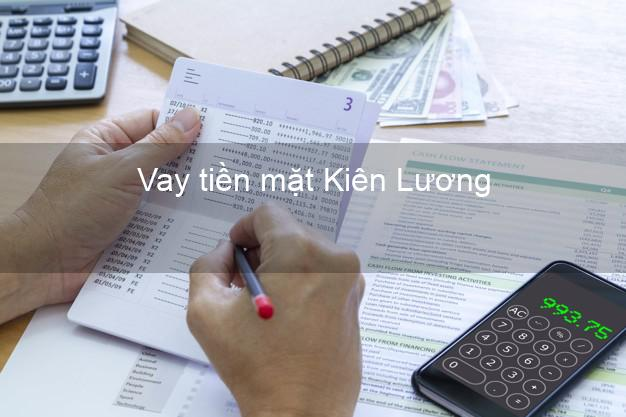 Vay tiền mặt Kiên Lương Kiên Giang không giữ giấy tờ
