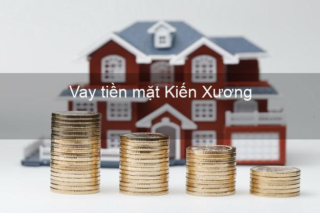 Vay tiền mặt Kiến Xương Thái Bình không giữ giấy tờ