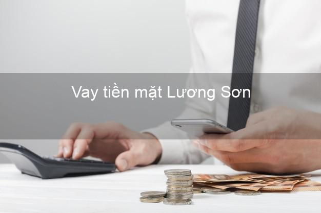 Vay tiền mặt Lương Sơn Hòa Bình không giữ giấy tờ
