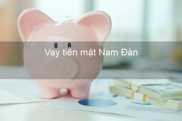 Vay tiền mặt Nam Đàn Nghệ An không giữ giấy tờ