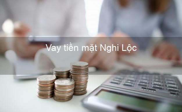 Vay tiền mặt Nghi Lộc Nghệ An không giữ giấy tờ