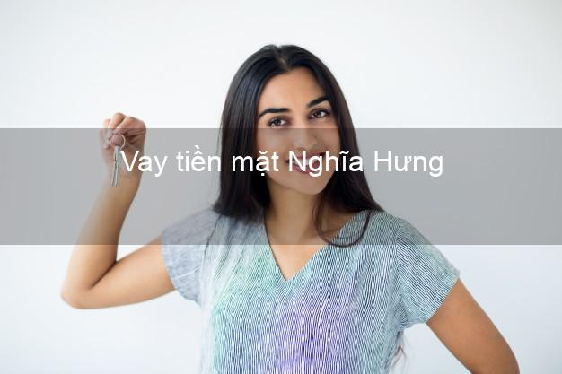 Vay tiền mặt Nghĩa Hưng Nam Định không giữ giấy tờ