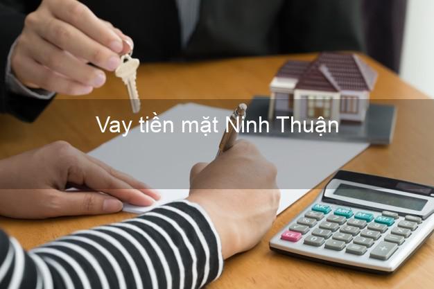 Vay tiền mặt Ninh Thuận không giữ giấy tờ
