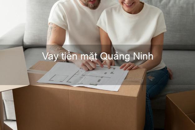 Vay tiền mặt Quảng Ninh không giữ giấy tờ