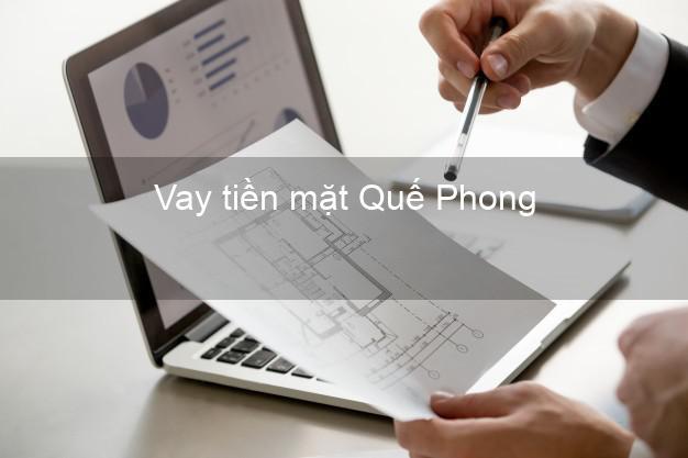 Vay tiền mặt Quế Phong Nghệ An không giữ giấy tờ