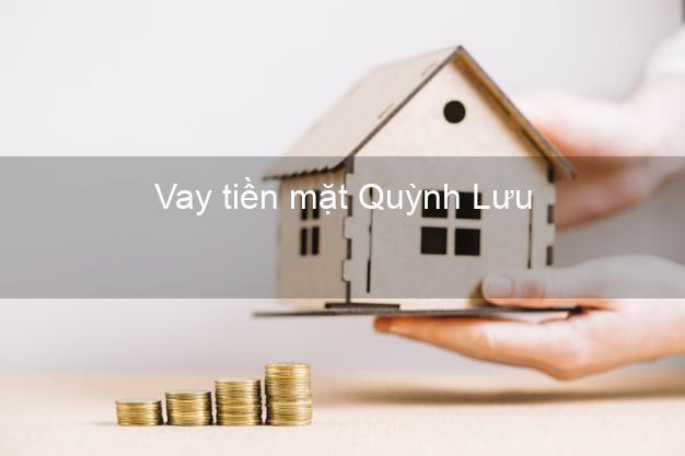 Vay tiền mặt Quỳnh Lưu Nghệ An không giữ giấy tờ
