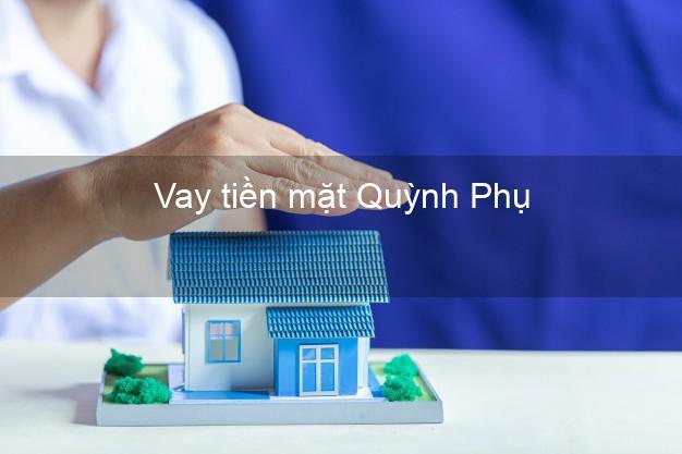 Vay tiền mặt Quỳnh Phụ Thái Bình không giữ giấy tờ