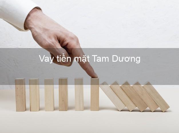 Vay tiền mặt Tam Dương Vĩnh Phúc không giữ giấy tờ