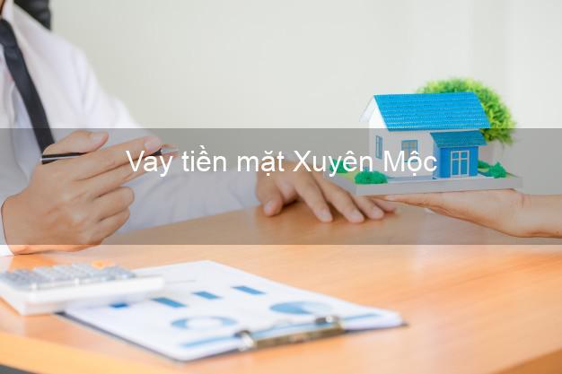 Vay tiền mặt Xuyên Mộc Bà Rịa Vũng Tàu không giữ giấy tờ