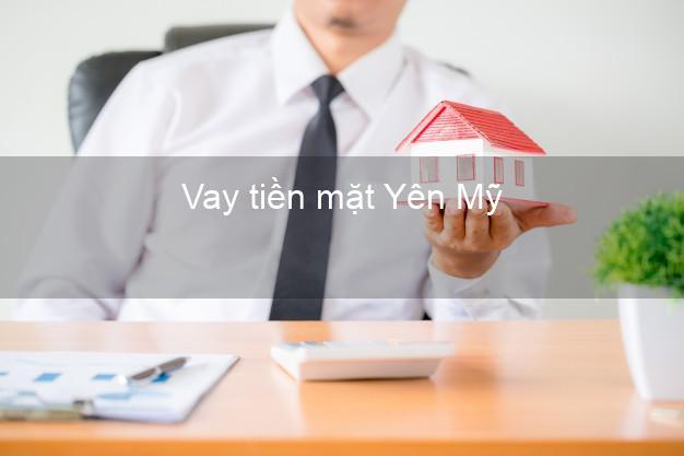 Vay tiền mặt Yên Mỹ Hưng Yên không giữ giấy tờ