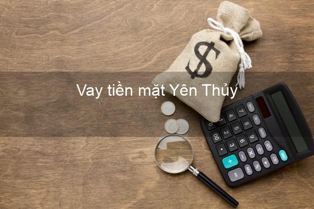 Vay tiền mặt Yên Thủy Hòa Bình không giữ giấy tờ