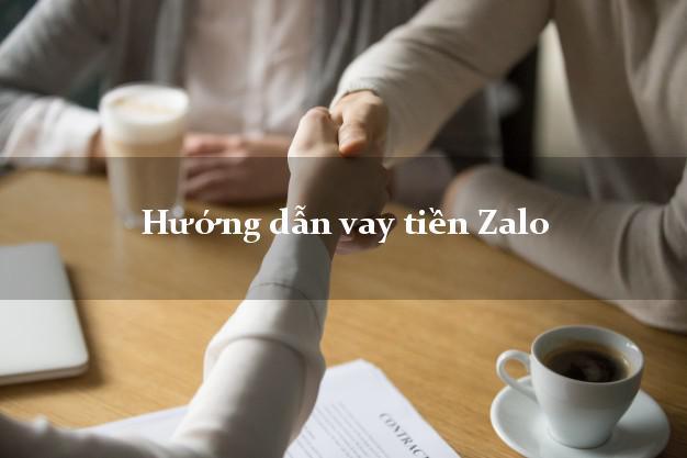 Hướng dẫn vay tiền Zalo trực tuyến